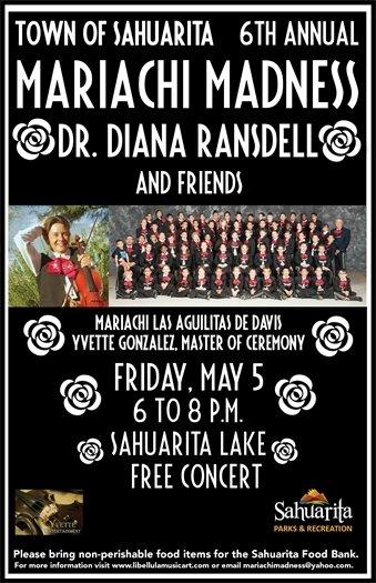 Mariachi Madness -- May 5 -- Sahuarita Lake -- 6 to 8 p.m.