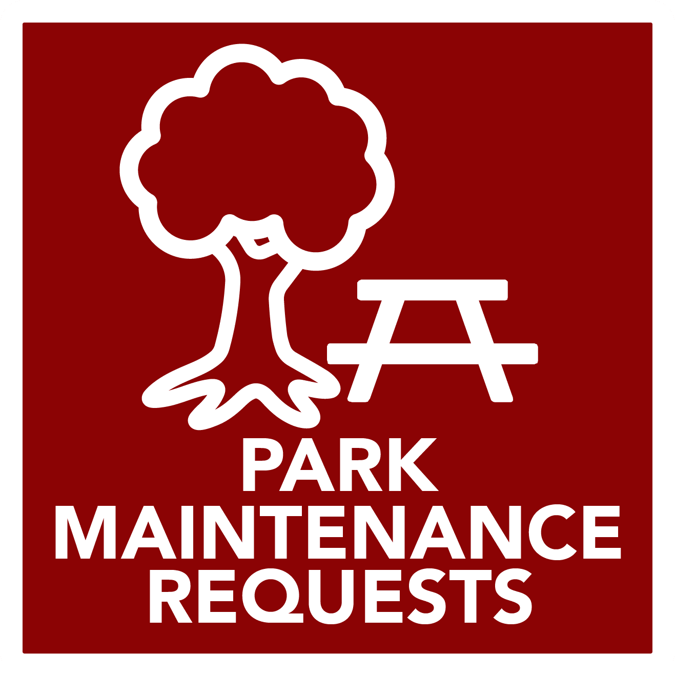 Park Maintenance Requests