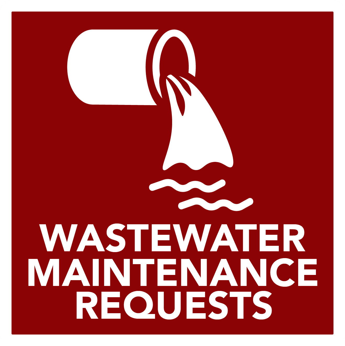 Wastewater Maintenance Requests