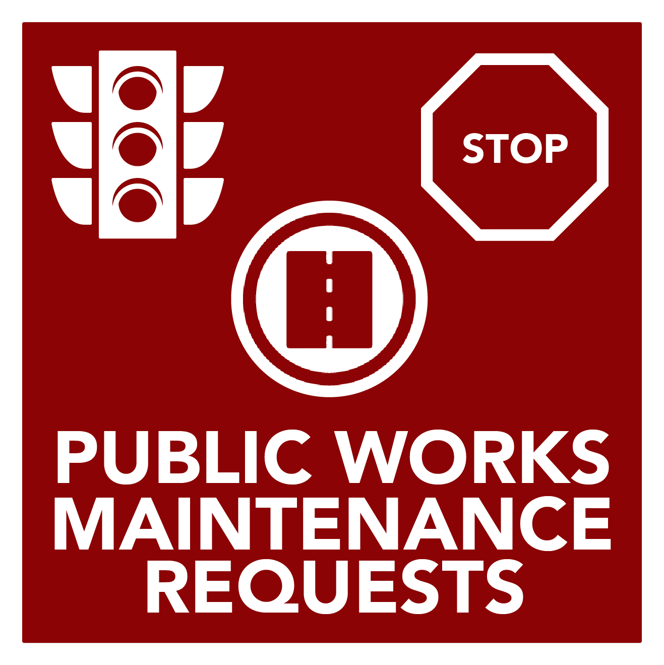 Public Works Maintenance Requests