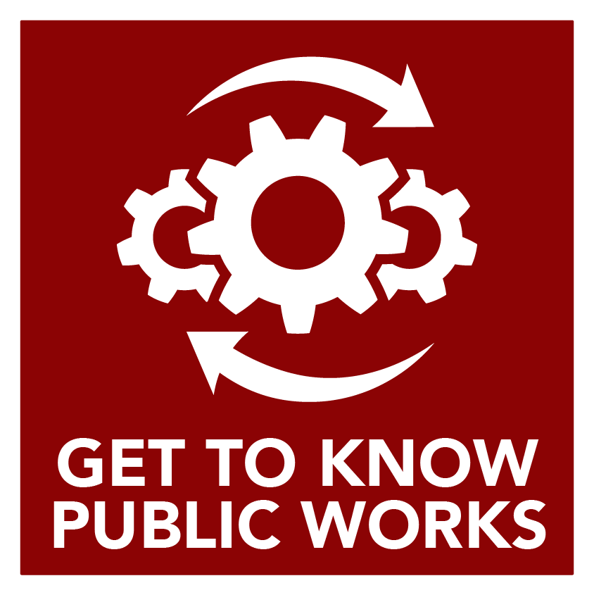 Get to Know - Public Works