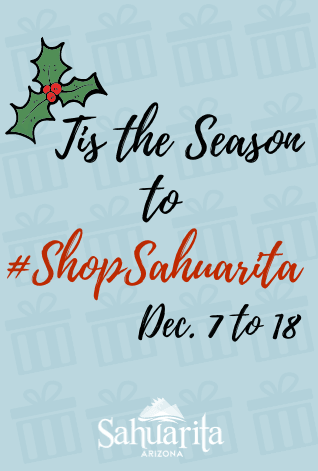 Tis the Season to Shop Sahuarita - News Flash
