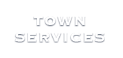 Town Services